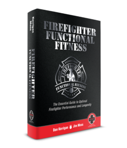 Get Your Copy of Firefighter Functional Fitness Today!